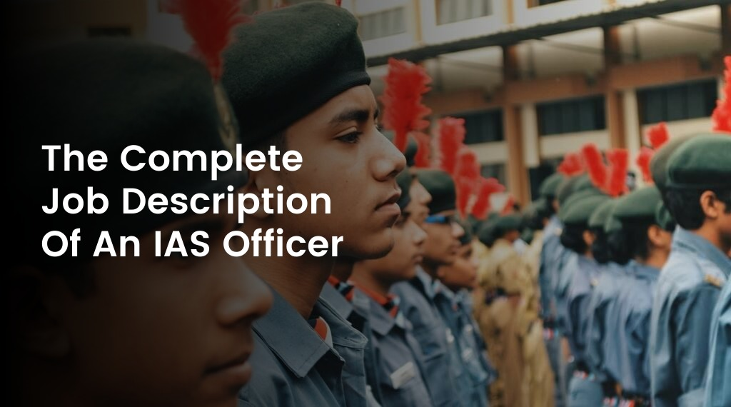 IAS Officer Job Description