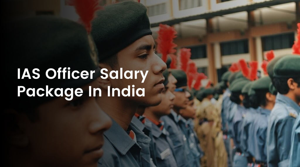 IAS Officer Salary