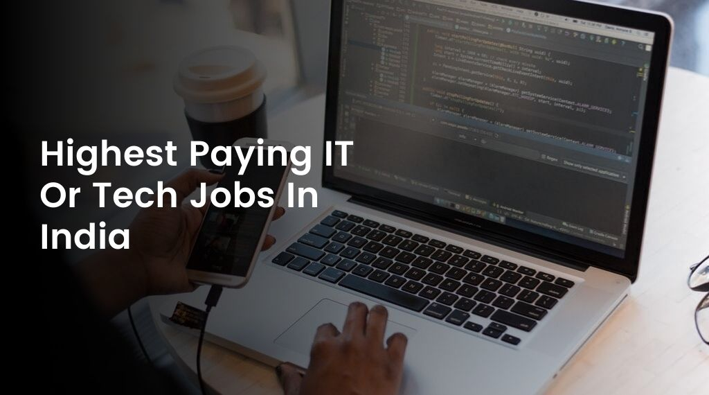Highest Paying IT Jobs In India